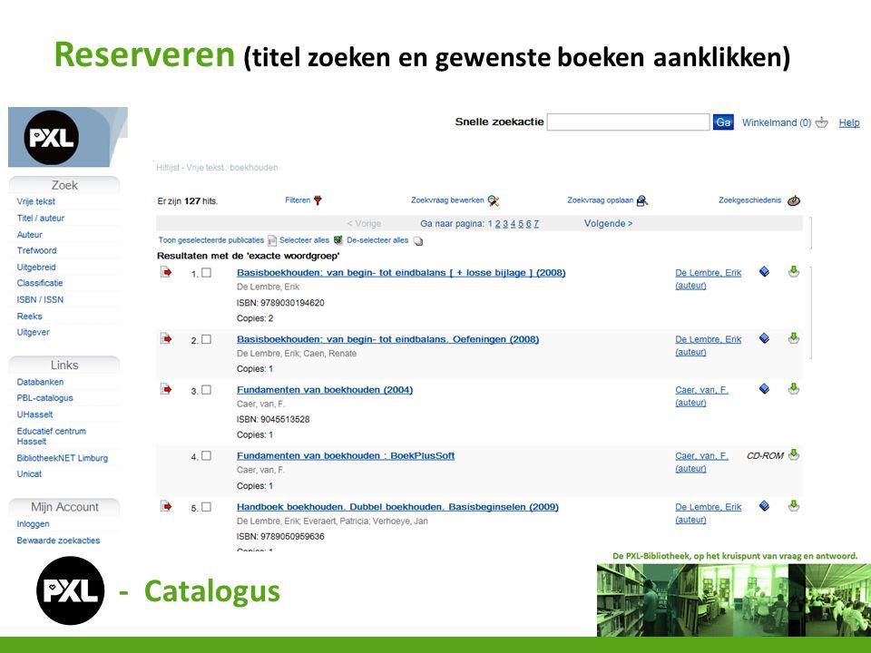 Reserveren (titel zoeken en gewenste boeken aanklikken)