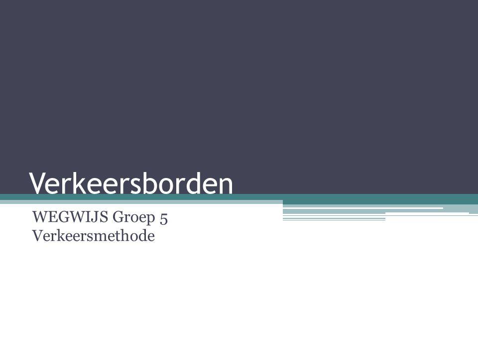 WEGWIJS Groep 5 Verkeersmethode