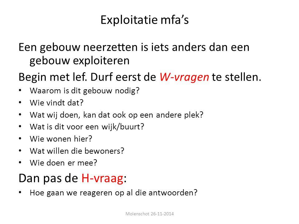 Exploitatie mfa's Dan pas de H-vraag: