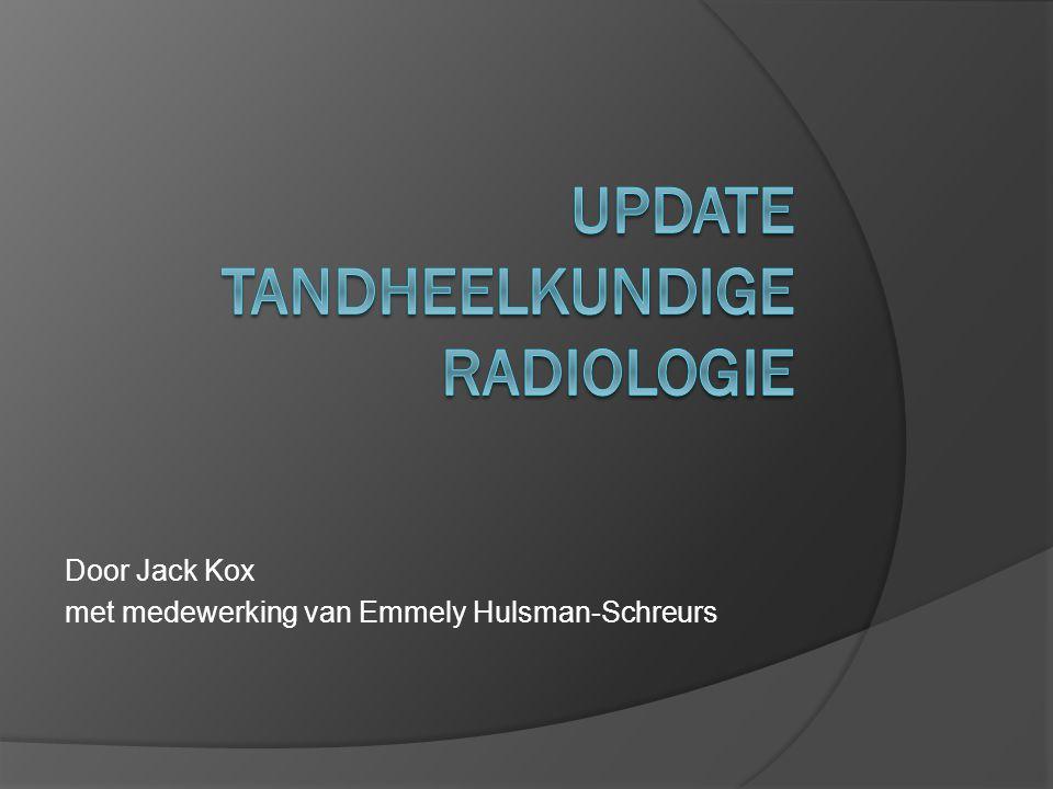 Update Tandheelkundige radiologie