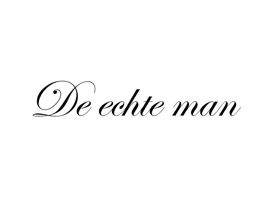 De echte man