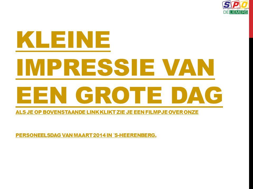 KLEINE IMPRESSIE VAN EEN GROTE DAG als je op bovenstaande link klikt zie je een filmpje over onze personeelsdag van maart 2014 in ´s-Heerenberg.