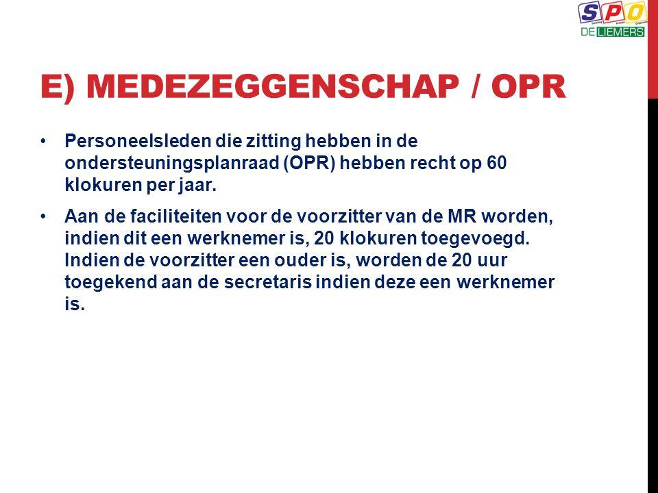 E) Medezeggenschap / OPR