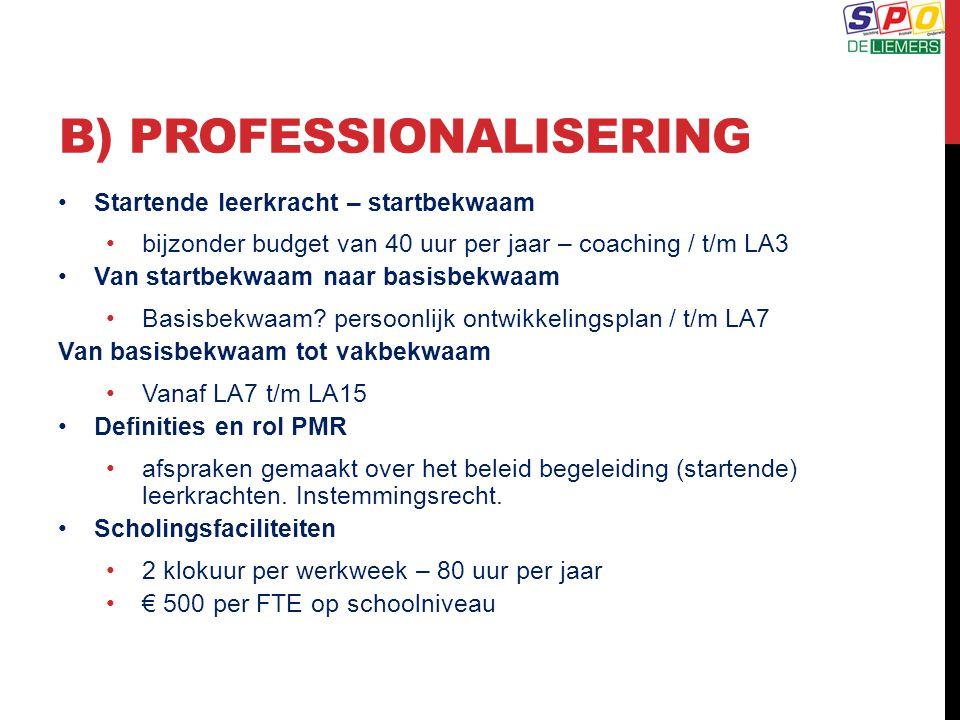 B) Professionalisering