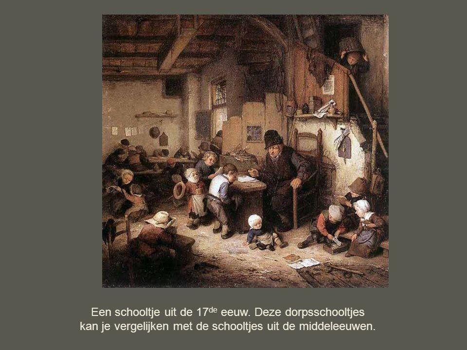Een schooltje uit de 17de eeuw. Deze dorpsschooltjes