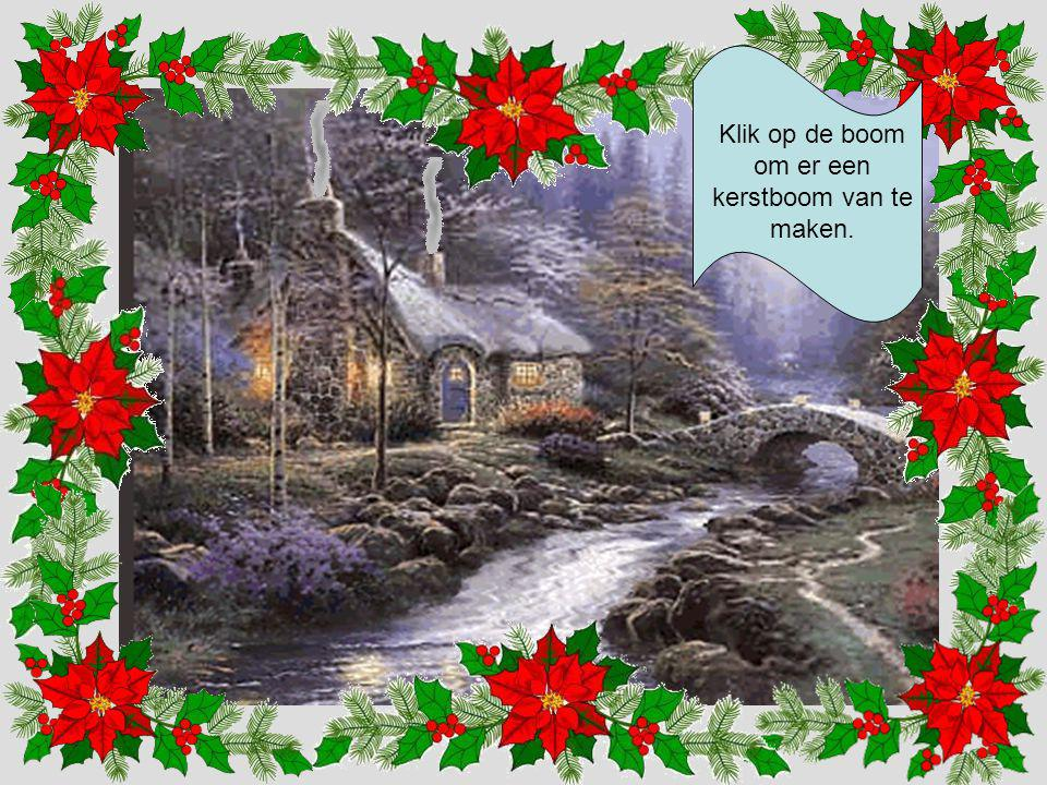 Klik op de boom om er een kerstboom van te maken.