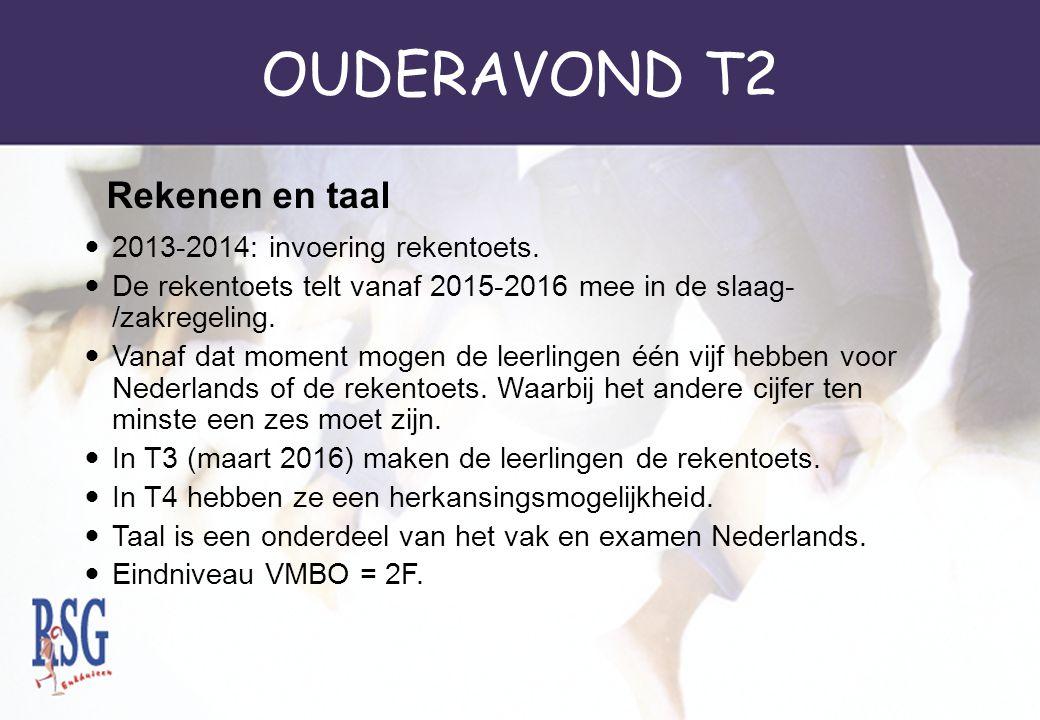 OUDERAVOND T2 Rekenen en taal 2013-2014: invoering rekentoets.