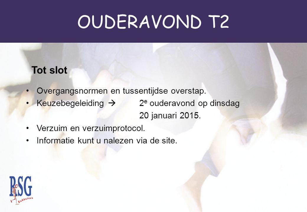 OUDERAVOND T2 Tot slot Overgangsnormen en tussentijdse overstap.