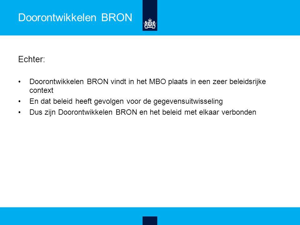 Doorontwikkelen BRON Echter: