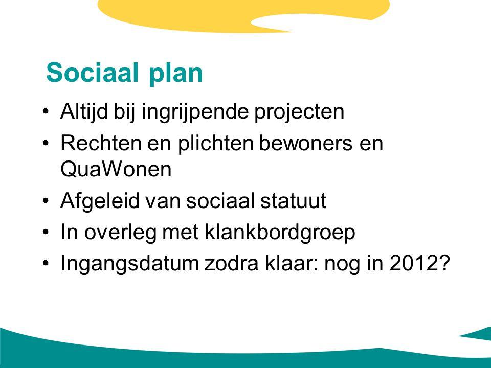 Sociaal plan Altijd bij ingrijpende projecten