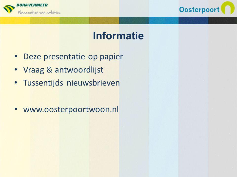 Informatie Deze presentatie op papier Vraag & antwoordlijst