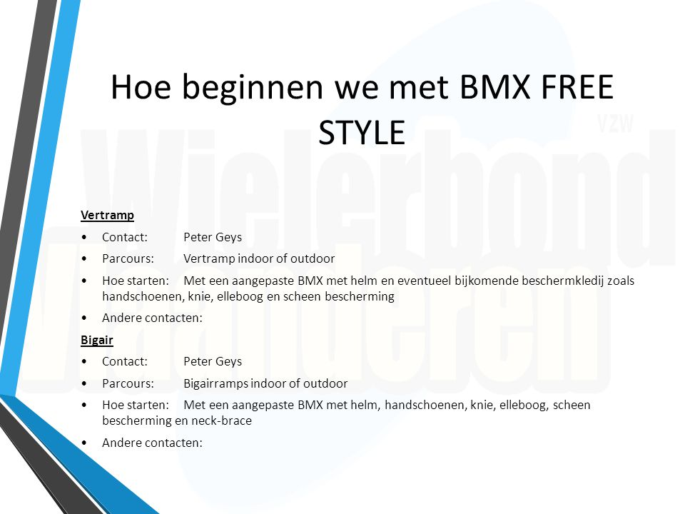 Hoe beginnen we met BMX FREE STYLE