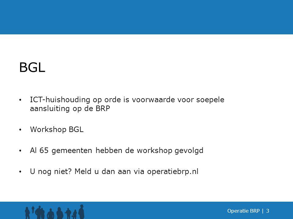 BGL ICT-huishouding op orde is voorwaarde voor soepele aansluiting op de BRP. Workshop BGL. Al 65 gemeenten hebben de workshop gevolgd.