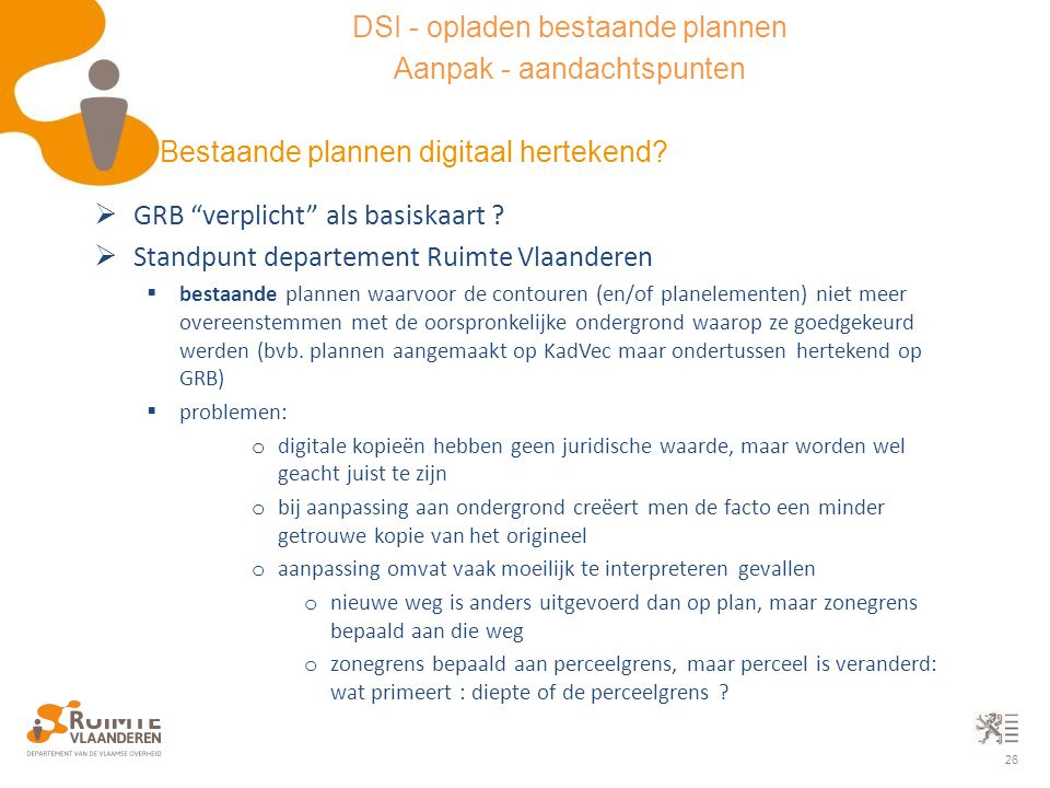 DSI - opladen bestaande plannen Aanpak - aandachtspunten