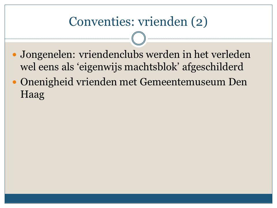 Conventies: vrienden (2)