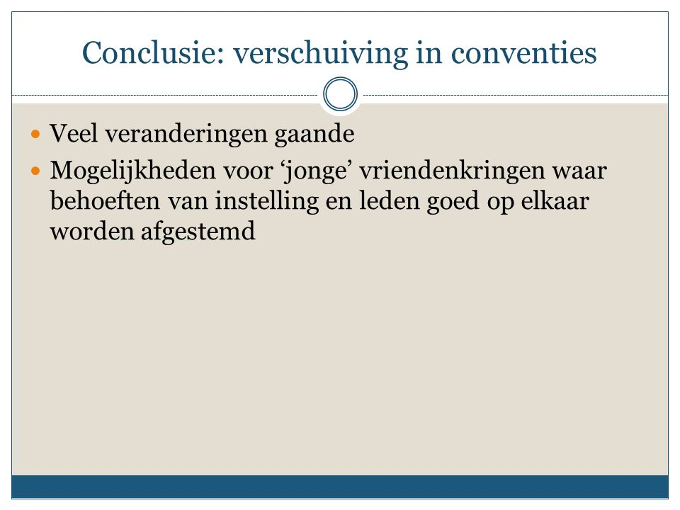 Conclusie: verschuiving in conventies