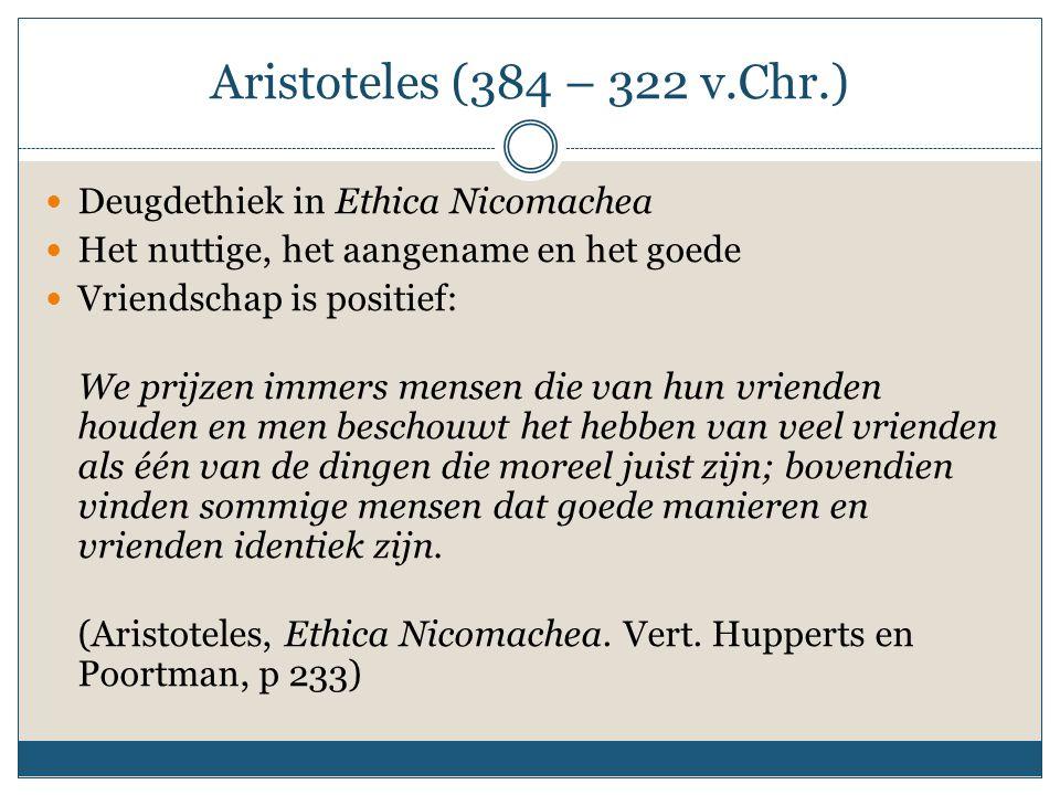 Aristoteles (384 – 322 v.Chr.) Deugdethiek in Ethica Nicomachea