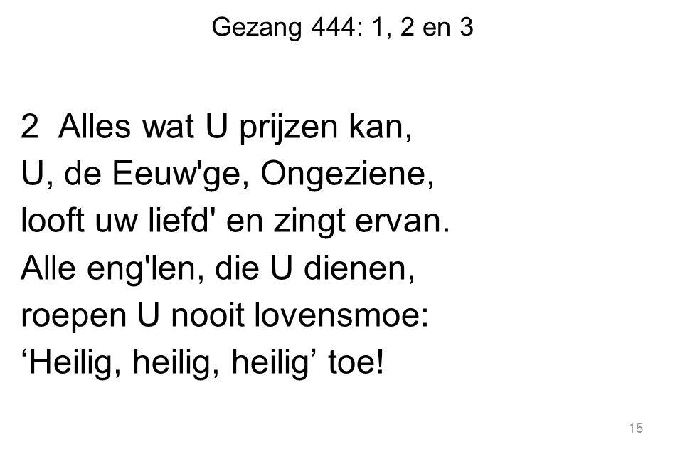 Gezang 444: 1, 2 en 3