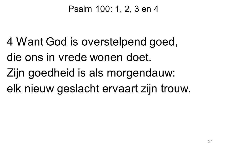Psalm 100: 1, 2, 3 en 4