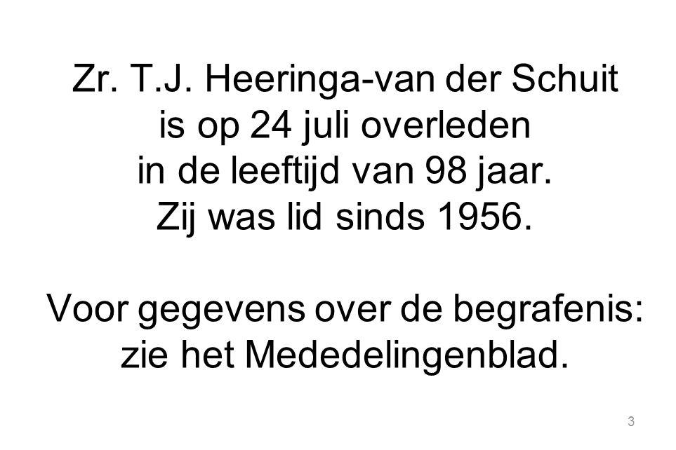 Zr. T.J. Heeringa-van der Schuit is op 24 juli overleden in de leeftijd van 98 jaar.
