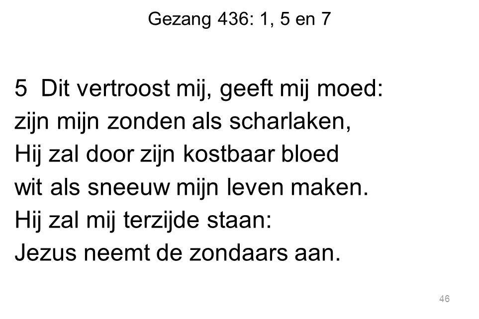 Gezang 436: 1, 5 en 7