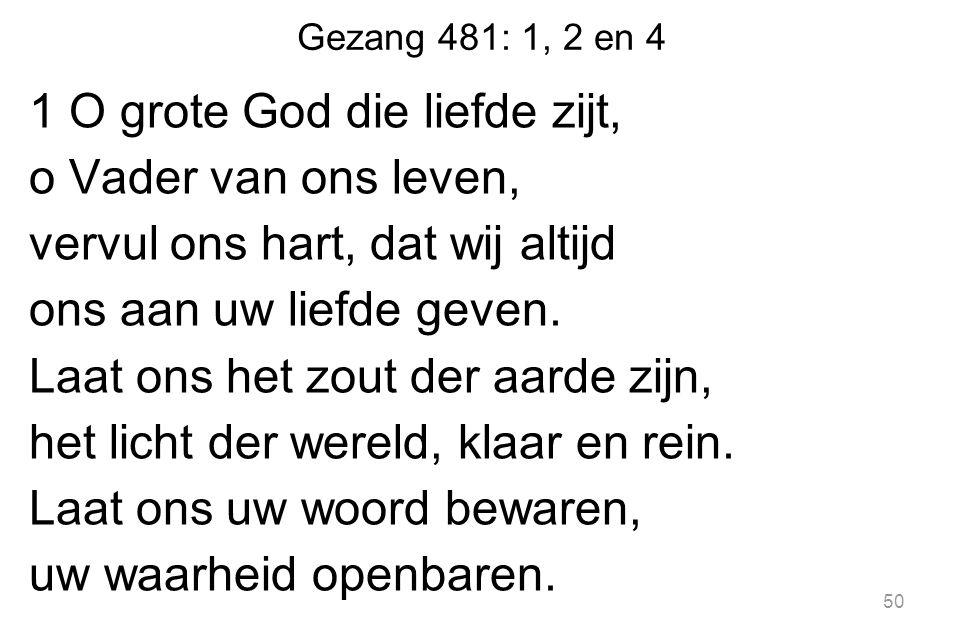 Gezang 481: 1, 2 en 4