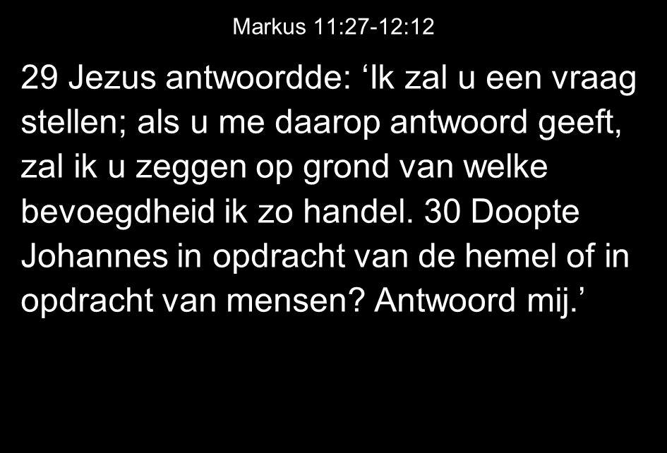 Markus 11:27-12:12