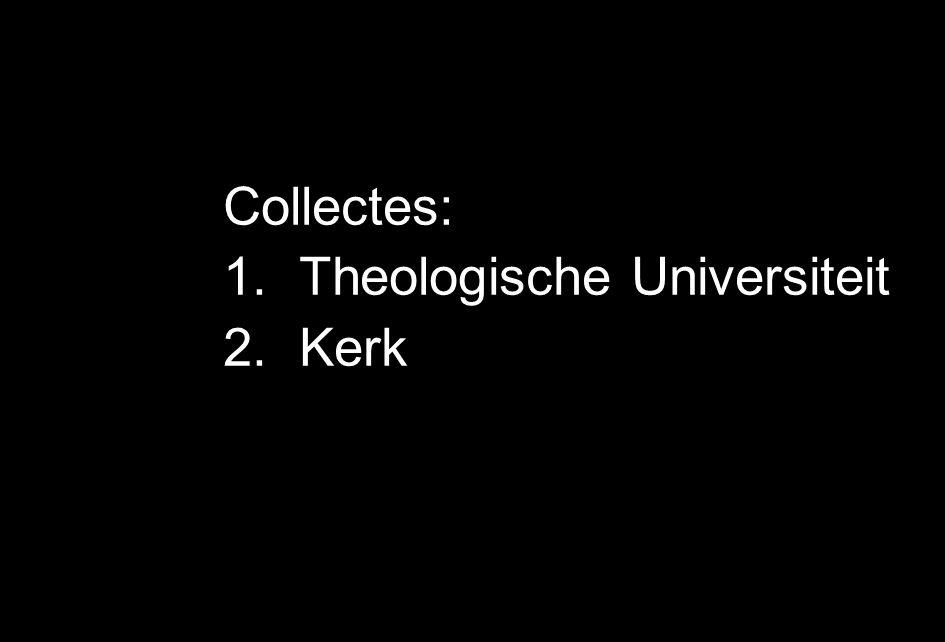 Collectes: Theologische Universiteit Kerk