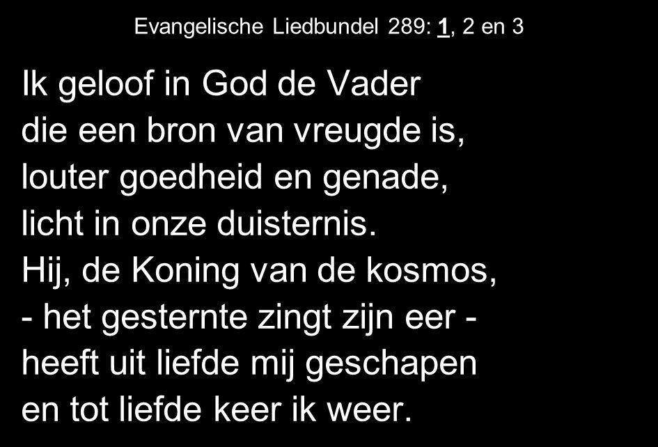 Evangelische Liedbundel 289: 1, 2 en 3