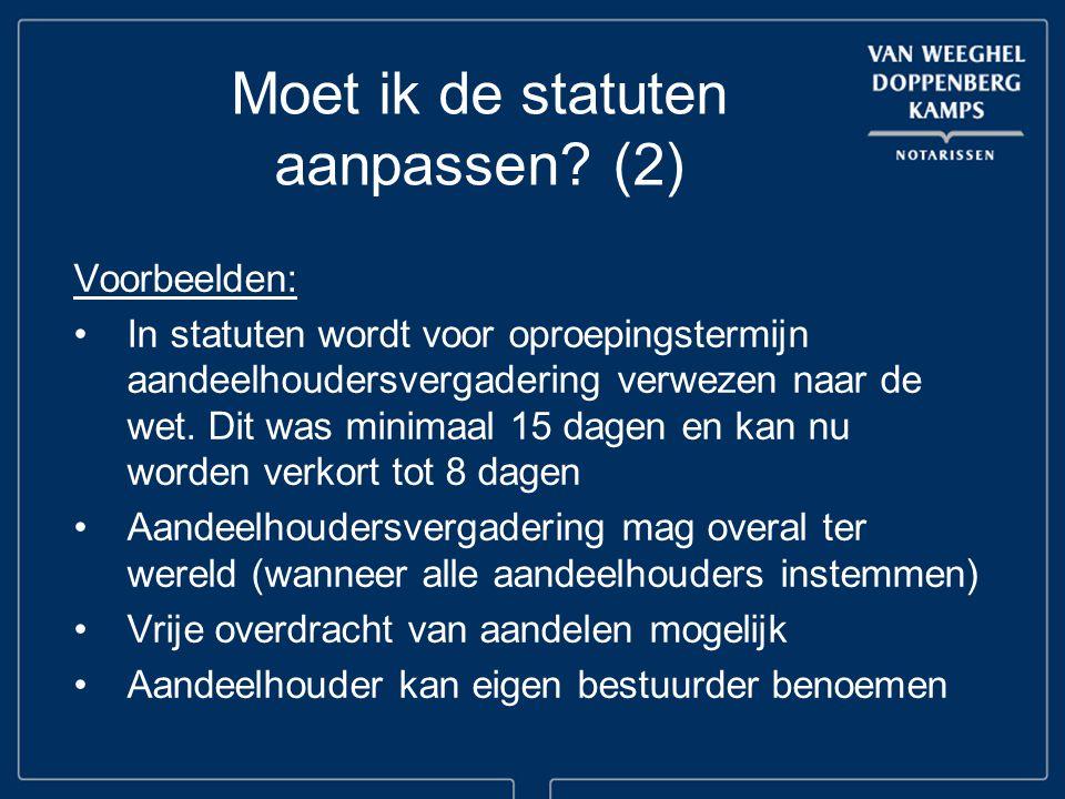 Moet ik de statuten aanpassen (2)