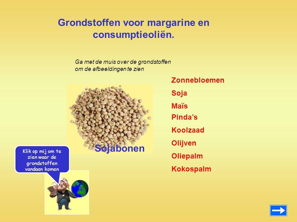 Grondstoffen voor margarine en consumptieoliën.