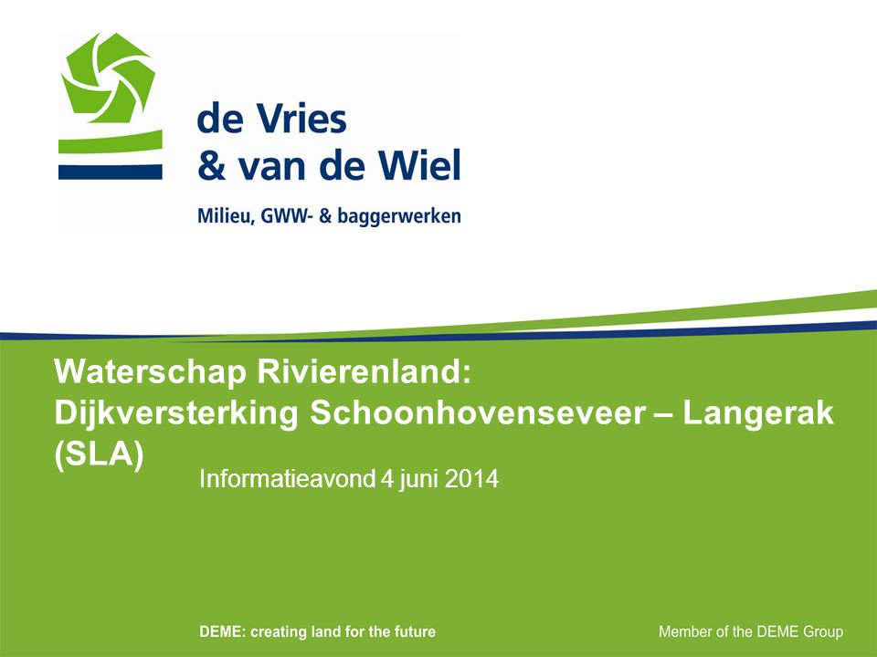 Waterschap Rivierenland: Dijkversterking Schoonhovenseveer – Langerak (SLA)