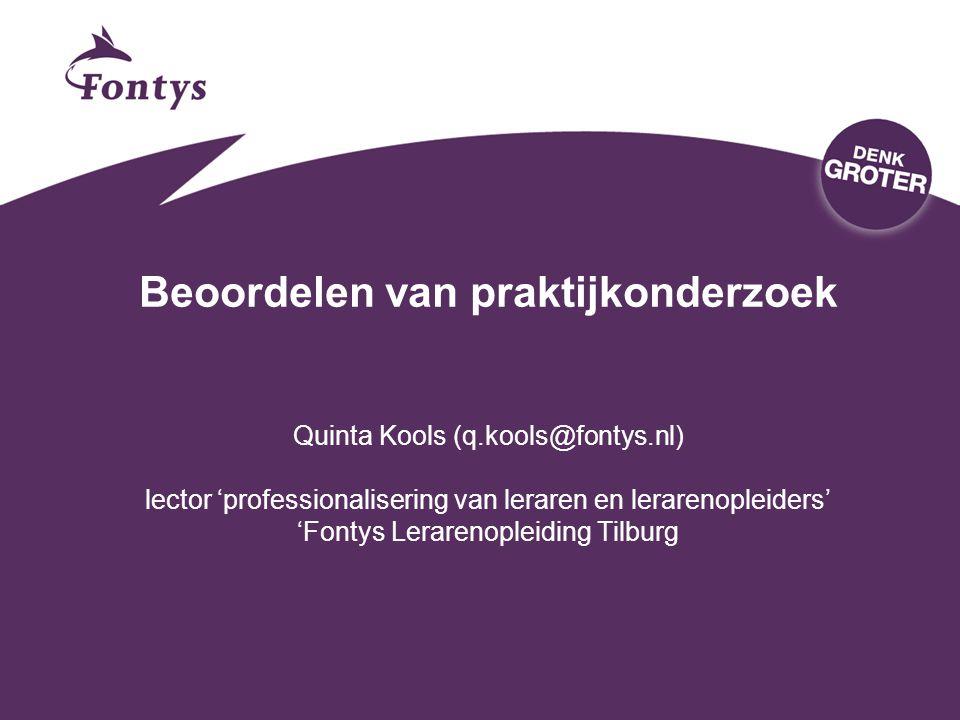 Beoordelen van praktijkonderzoek Quinta Kools (q. kools@fontys