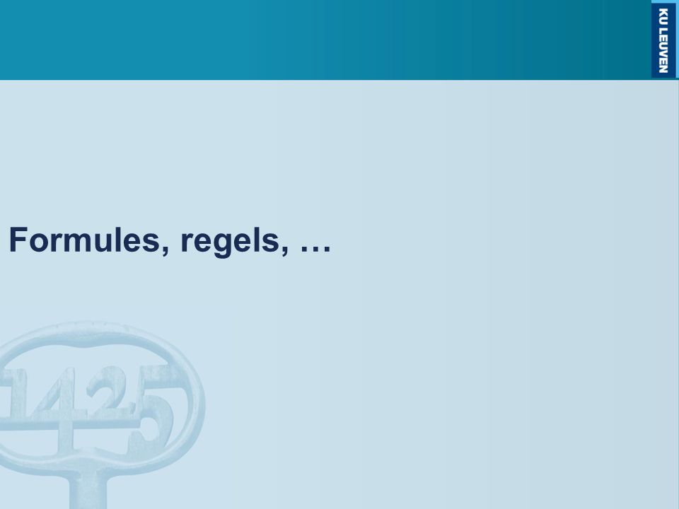 Formules, regels, …