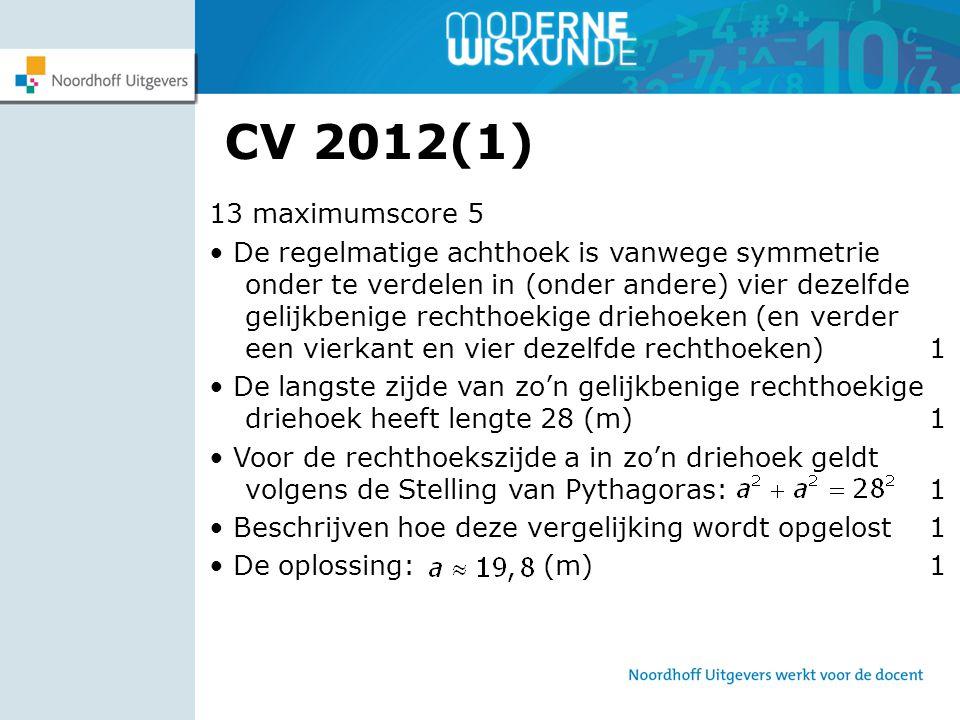 CV 2012(1) 13 maximumscore 5.