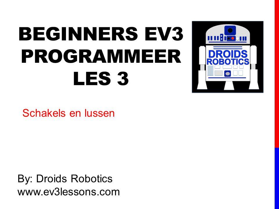 BEGINNERs EV3 PROGRAMMeer Les 3