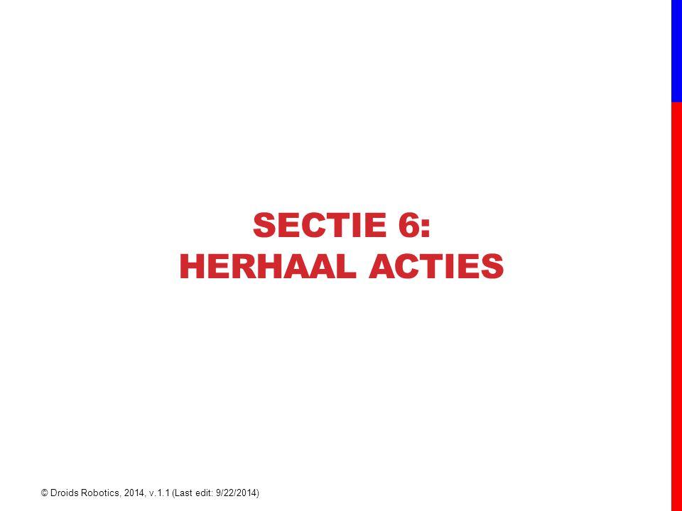 SECTIe 6: herhaal acties