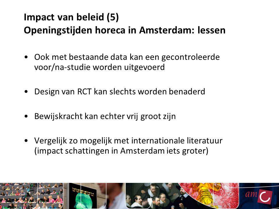 Impact van beleid (5) Openingstijden horeca in Amsterdam: lessen