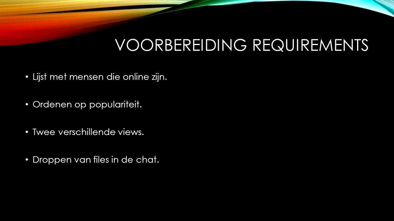 Voorbereiding requirements