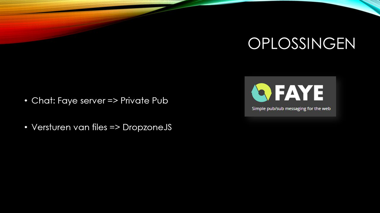 oplossingen Chat: Faye server => Private Pub