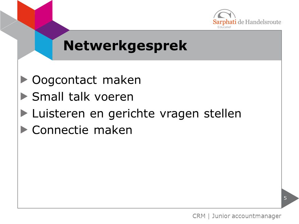 Netwerkgesprek Oogcontact maken Small talk voeren