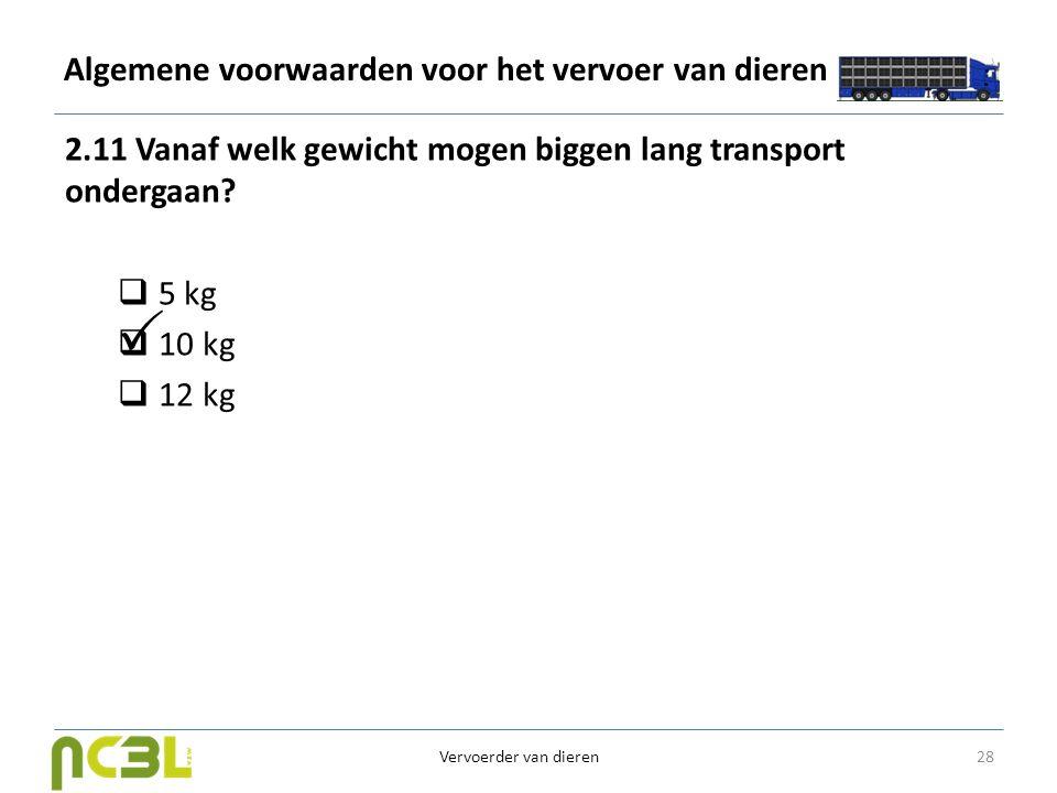 Algemene voorwaarden voor het vervoer van dieren