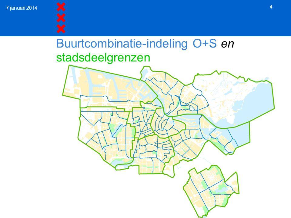 Buurtcombinatie-indeling O+S en stadsdeelgrenzen