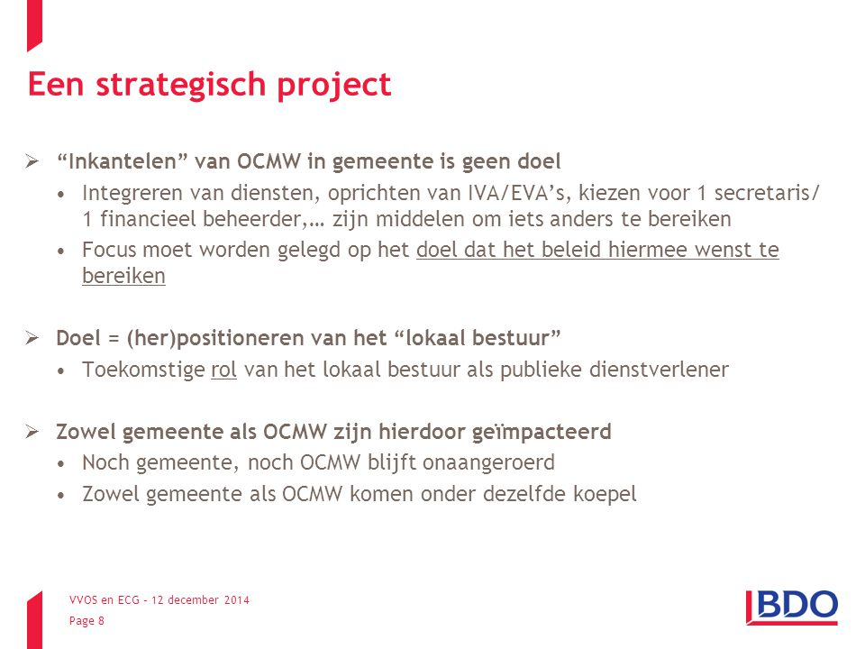 Een strategisch project