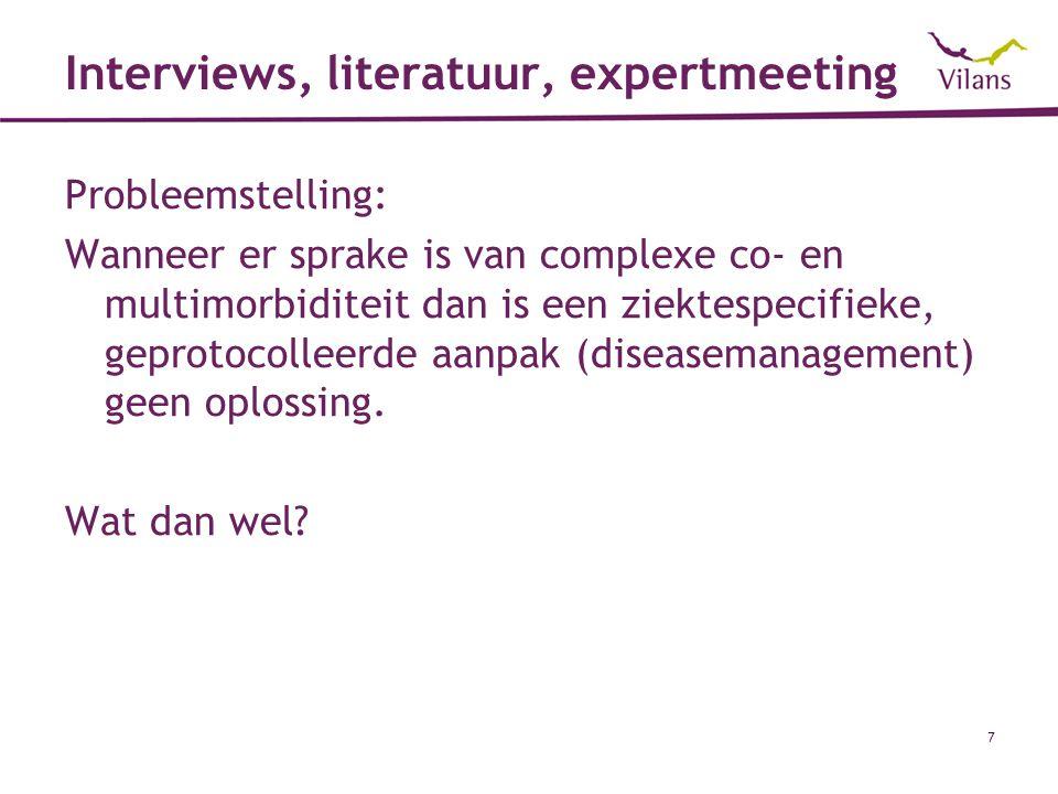 Interviews, literatuur, expertmeeting