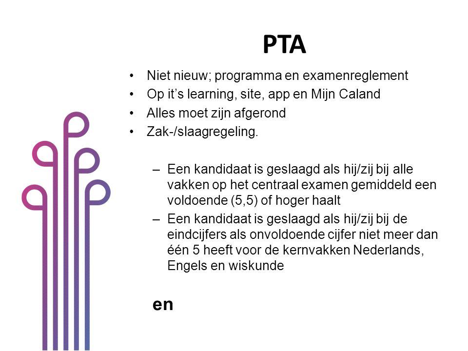 PTA en Niet nieuw; programma en examenreglement
