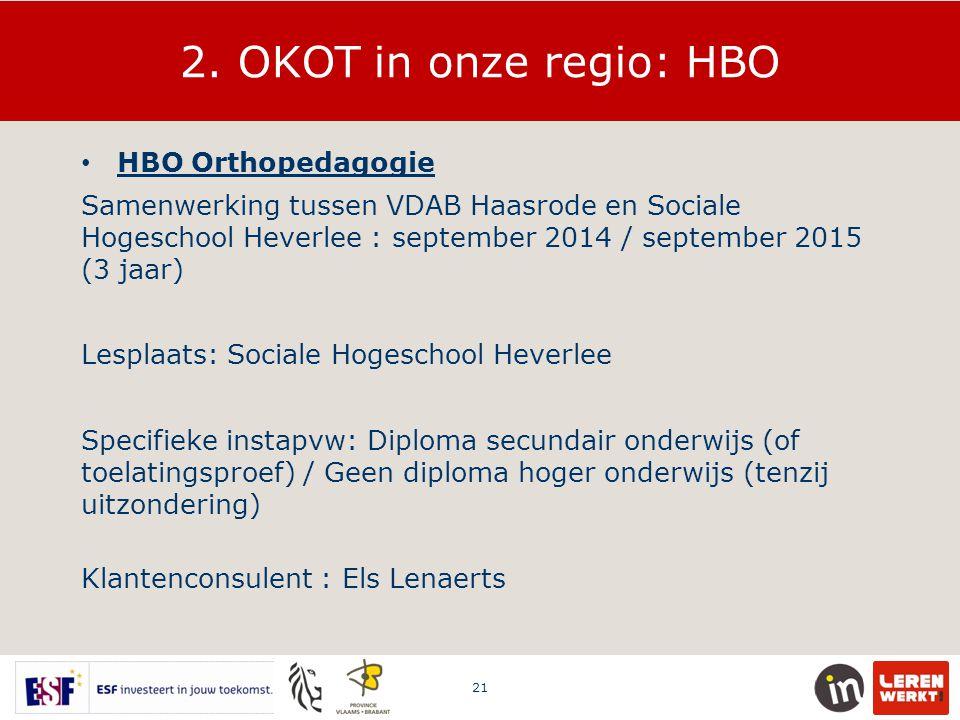 2. OKOT in onze regio: HBO HBO Orthopedagogie