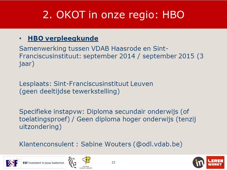 2. OKOT in onze regio: HBO HBO verpleegkunde