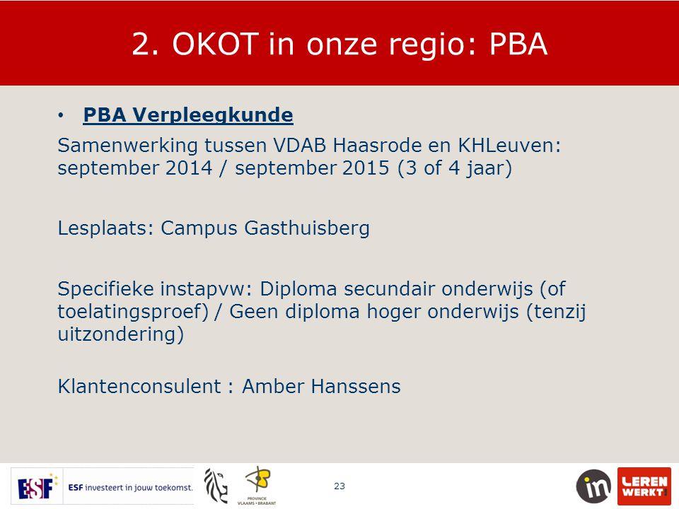 2. OKOT in onze regio: PBA PBA Verpleegkunde