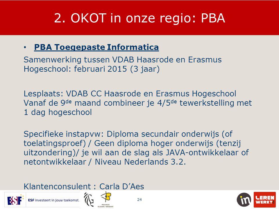 2. OKOT in onze regio: PBA PBA Toegepaste Informatica
